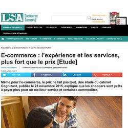 E-commerce : l'expérience et les services,...