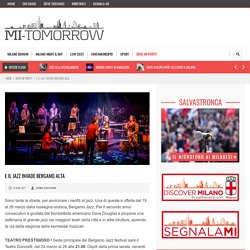 E il jazz invade Bergamo Alta