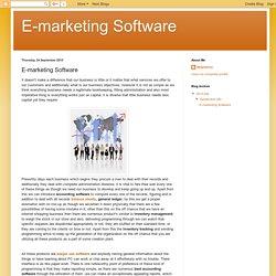 E-marketing Software: E-marketing Software