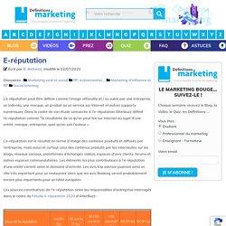 E-réputation - Définitions Marketing