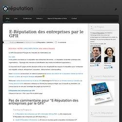 E-Réputation des entreprises par le GFII