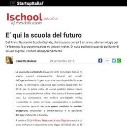 E' qui la scuola del futuro