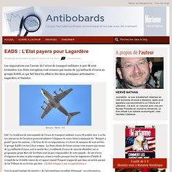 EADS : L'Etat payera pour Lagardère