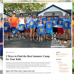 3 Ways to Find the Best Summer Camp for Your Kids