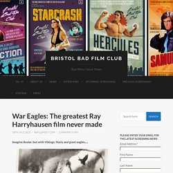 War Eagles: The greatest Ray Harryhausen film never made