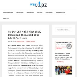 TS EAMCET Hall Ticket 2017, Download TSEAMCET 2017 Admit Card