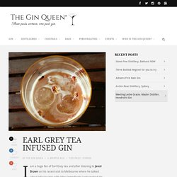 Earl Grey Tea Infused Gin - The Gin Queen