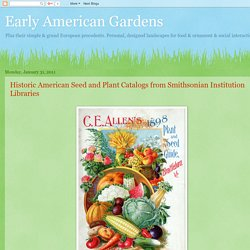 Early American Gardens: January 2011