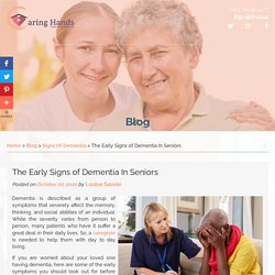 The Early Signs of Dementia In Seniors