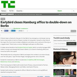 Earlybird closes Hamburg office to double-down on Berlin