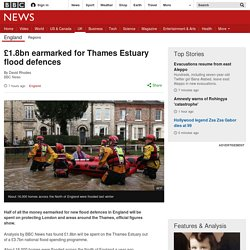 ***£1.8bn earmarked for Thames Estuary flood defences
