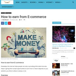 How to earn from E-commerce- Make money in 2021