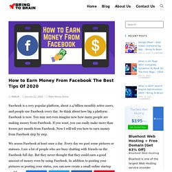 How to Earn Money From Facebook The Best Tips Of 2020