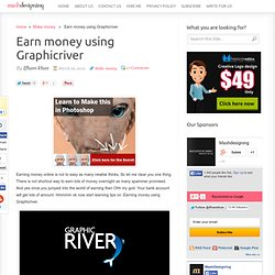 Earn money using Graphicriver | Designing tips to make money