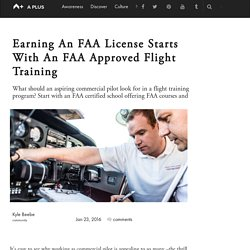 Earning An FAA License Starts With An FAA Approved Flight Training