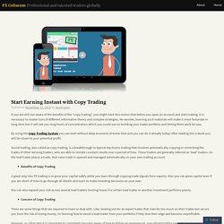 Start Earning Instant with Copy Trading