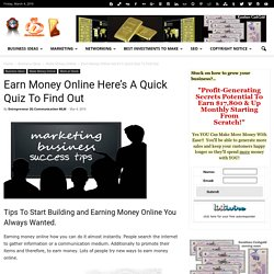 Earning Money Online Here's A Quick Quiz To Find Out