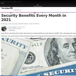 3 Keys to Earning $3,895 in Social Security Benefits Every Month in 2021