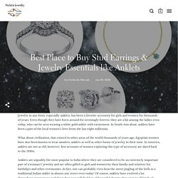 Best Place to Buy Stud Earrings & Jewelry Essentials like Anklets – Nehita