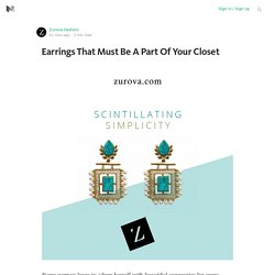 Earrings That Must Be A Part Of Your Closet