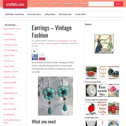 Earrings - Vintage Fashion - Bead Crafts - craftbits.com