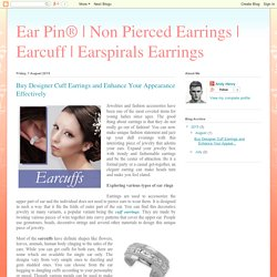 Earspirals Earrings: Buy Designer Cuff Earrings and Enhance Your Appearance Effectively