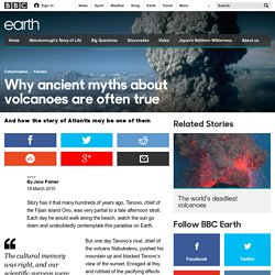Earth - Why ancient myths about volcanoes are often true