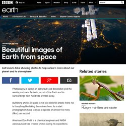 Earth - Beautiful images of Earth from space