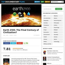 Earth 2100: The Final Century of Civilization?