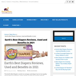 Earth's Best Diapers Reviews, Used and Benefits in 2021