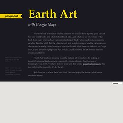 Earth Art with Google Maps