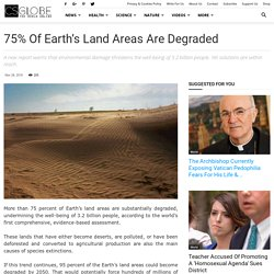 75% of Earth's Land Areas Are Degraded