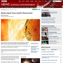 Earth-sized 'lava world' discovered