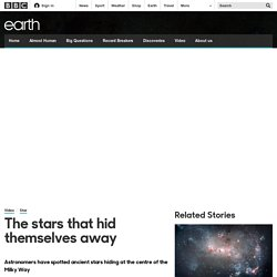 Earth - The stars that hid themselves away