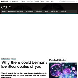 Earth - Why there could be many identical copies of you
