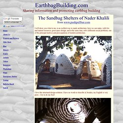 Earthbag Building: Sandbag shelters of Nader Khalili