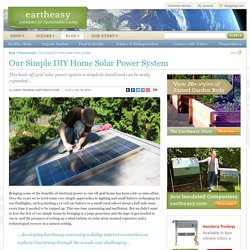 Our Simple DIY Home Solar Power System