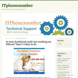 Is your EarthLink mail not working on iPhone? Here's what to do – ITphonenumber
