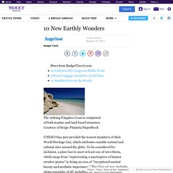 10 New Earthly Wonders