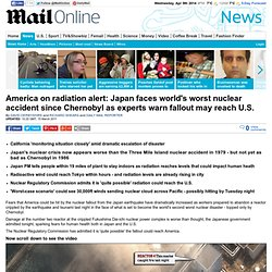 Japan tsumani and earthquake: America on nuclear accident radiation alert