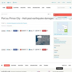 ReliefWeb » Map » Port au Prince City - Haiti post-earthquake da