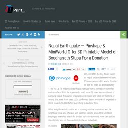 Nepal Earthquake — Pinshape & MiniWorld Offer 3D Printable Model of Boudhanath Stupa For a Donation