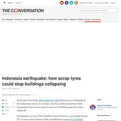 Indonesia earthquake: how scrap tyres could stop buildings collapsing