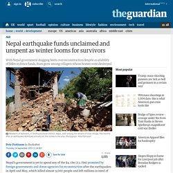 Nepal earthquake funds unclaimed and unspent as winter looms for survivors