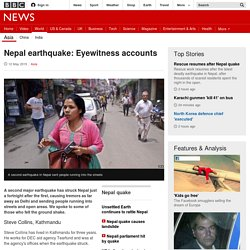 Nepal earthquake: Eyewitness accounts - BBC News