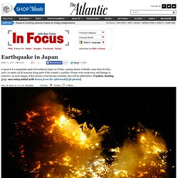 Earthquake in Japan - Alan Taylor - In Focus