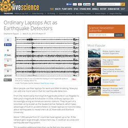 Ordinary Laptops Act as Earthquake Detectors