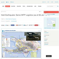 ReliefWeb » Map » Haiti Earthquake: Some WFP Logistics (as of 26