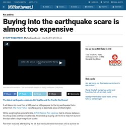 Buying into the earthquake scare is almost too expensive - Ron and Don