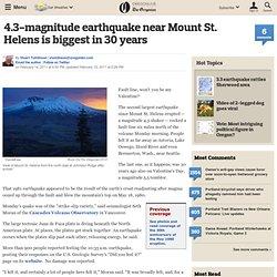 tremblement de terre de magnitude 4,3-près du mont St. Helens est le plus grand en 30 ans